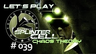 Let's Play Splinter Cell: Chaos Theory #039 [GER] - Chaos Therory