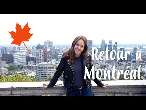 VLOG CANADA | DE RETOUR À MONTRÉAL !