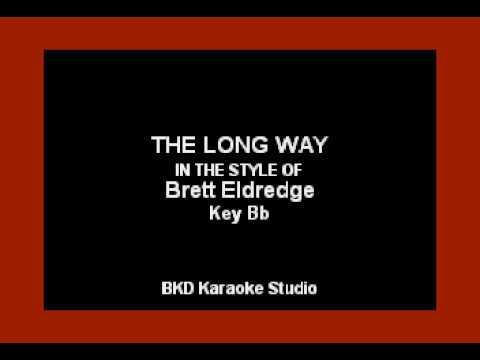 Brett Eldredge - The Long Way (Karaoke Version)