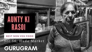 Aunty Ki Rasoi | Home Style Non Veg Food | Sec 56, HUDA market, Gurgaon