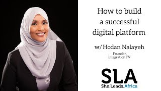 She Leads Africa Webinar with Hodan Nalayeh: How to build a successful digital community