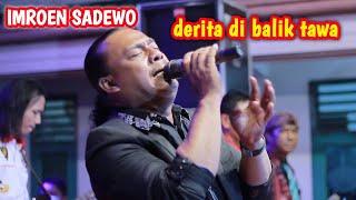 Download lagu IMROEN SADEWO - DERITA DI BALIK TAWA - OM NURISTA - LAMONGAN