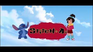 """Stitch & Ai, Season 1 """"Opening Credits/Titles"""" [ENGLISH VERSIO…"""