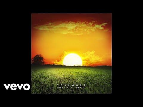 Desiigner - Thank God I Got It (Audio) ft. Mitus