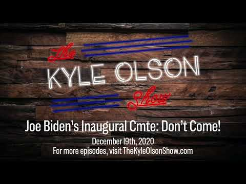 Joe Biden's Inaugural Committee Says Stay Home! :: The Kyle Olson Show