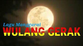 Lagu manggarai | Wulang Gerak