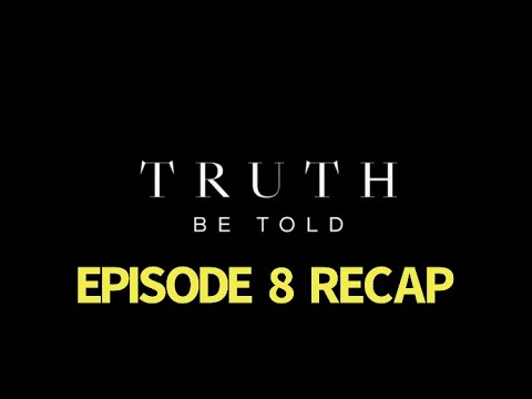 Download Truth Be Told Season 1 Episode 8 All That Was Lost Recap