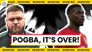 Paul Pogba - The Circus IS OVER! - Breaking News Reaction w/ Stephen Howson
