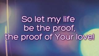 Proof of Your love (Lyrics) ~ For King & Country [Monologue]
