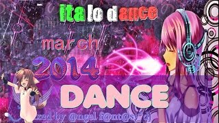 italo dance and trance hands up -  march 2014 - MIX #5 HD