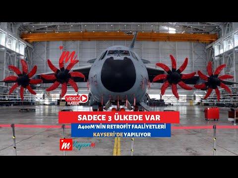 Sadece 3 Ülkede Var A400M'nin retrofit faaliyetleri Kayseri'de yapılıyor