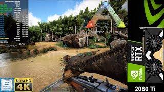 ARK Survival Evolved 4K Epic Settings | RTX 2080 Ti | i7 8700K 5.3GHz