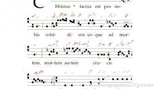 Graduale: Christus factus est