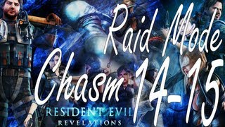 Resident Evil Revelations Raid Mode Chasm Stage 14-15 (Co-Op)