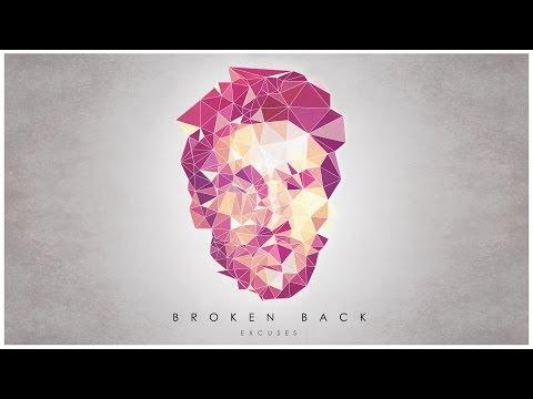 Broken Back - Excuses
