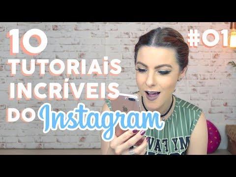 10 Tutoriais Incríveis no Instagram #01