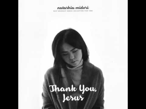 Natasha Midori  Jesus It Is You