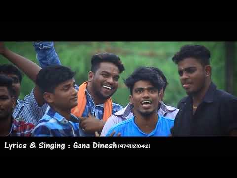 Chennai Gana|kadambour  Gana Dinesh Friendship song | sabesh solomon music 2018