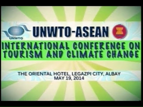 UNWTO - ASEAN Int'l Conference on Tourism & Climate Change - PTV Coverage [05/19/14]