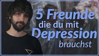5 Freunde, die du bei Depressionen brauchst!