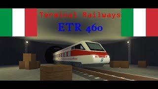 ROBLOX Terminal Railways ETR 460 Italy