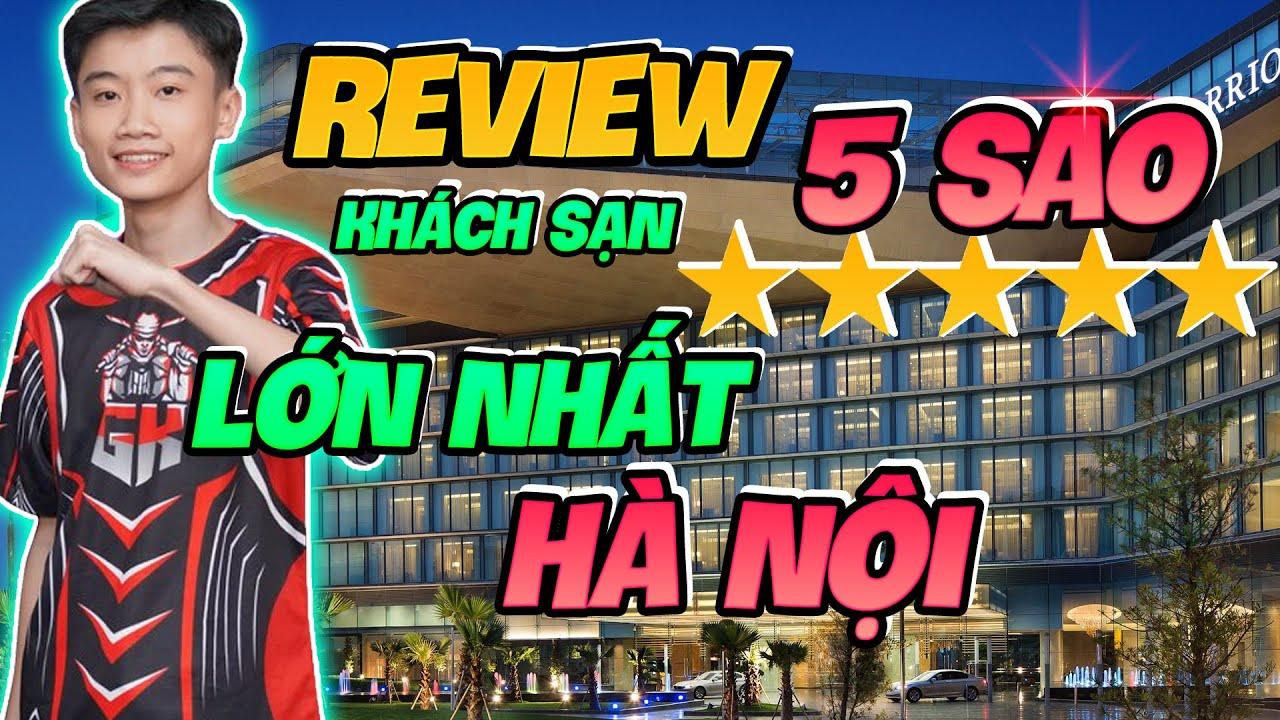 VLog - Review Khách Sạn 5 sao Marriott Lớn Nhất Hà Nội - MaGaming