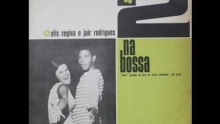 Elis Regina e Jair Rodrigues - Pot-pourri - 2 na bossa, 1965
