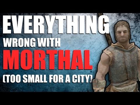 Everything Wrong With Morthal   Problems With Skyrim   Elder Scrolls Lore