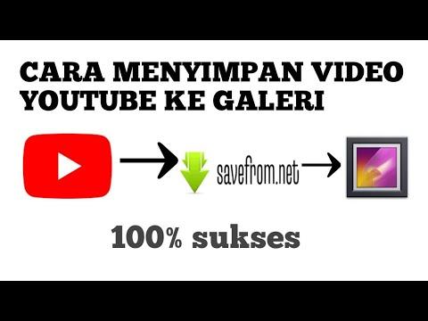 Cara Save Video Youtube Di Galeri Dengan Savefroomnet Youtube
