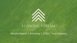 Vibrant Hawaiʻi | Economy | CEDS | Tech Industry