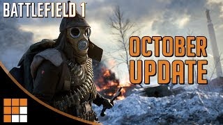 Battlefield 1 October Update: Patch Notes and Overview + New Operation Campaign Details