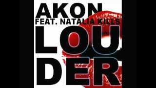 Akon ft Natalia Kills - Louder (Prod. by David Guetta)