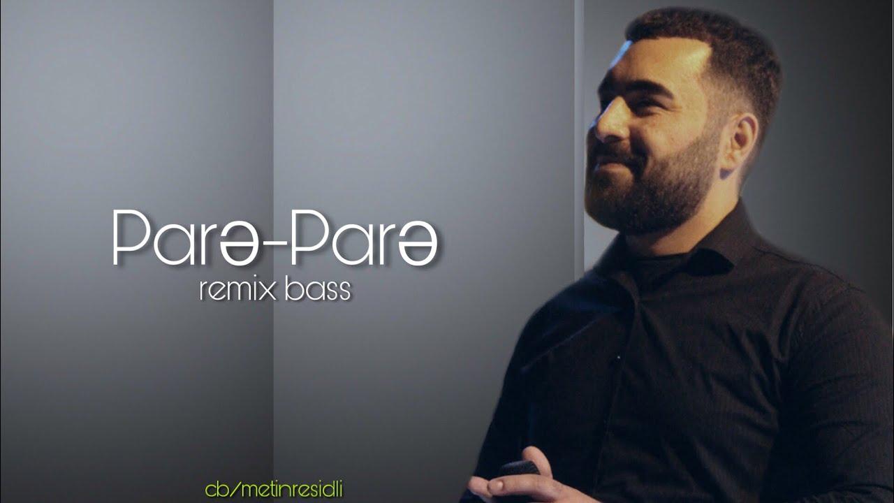 Muraz Hüseynov-Pare Pare(4k Remix,CB/Mətin Rəşidli)