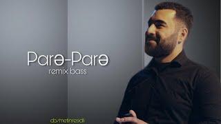 Muraz Hüseynov-Pare Pare(4k Remix,CB/Mətin Rəşidli) Resimi