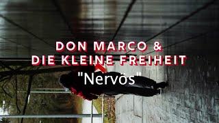 Don Marco & die kleine Freiheit: Nervös (Official)