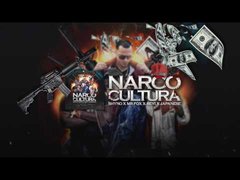 Shyno - Narco Cultura ft. Mr Fox, Reyi, Japanese [Official Audio]
