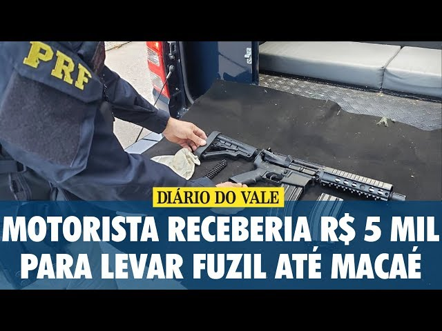Motorista receberia R$ 5 mil para transportar fuzil até Macaé