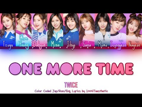 TWICE - One More Time Color Coded Jap/Rom/Eng Lyrics