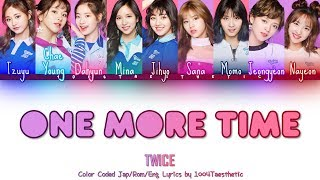 Cover images TWICE - One More Time Color Coded Jap/Rom/Eng Lyrics