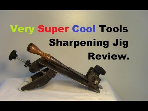Very Super Cool Tools Ultimate Sharpening Jig Review Youtube