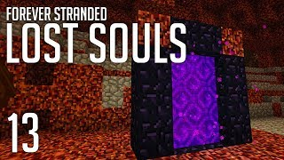 ►Forever Stranded: Lost Souls - FAIL!!!!!!! | Ep. 13 | Modded Minecraft Survival◄