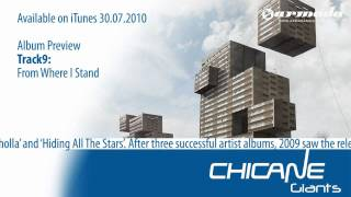 Exclusive Album Preview, track 09: Chicane - From Where I Stand [Available on iTunes 30.07.2010]