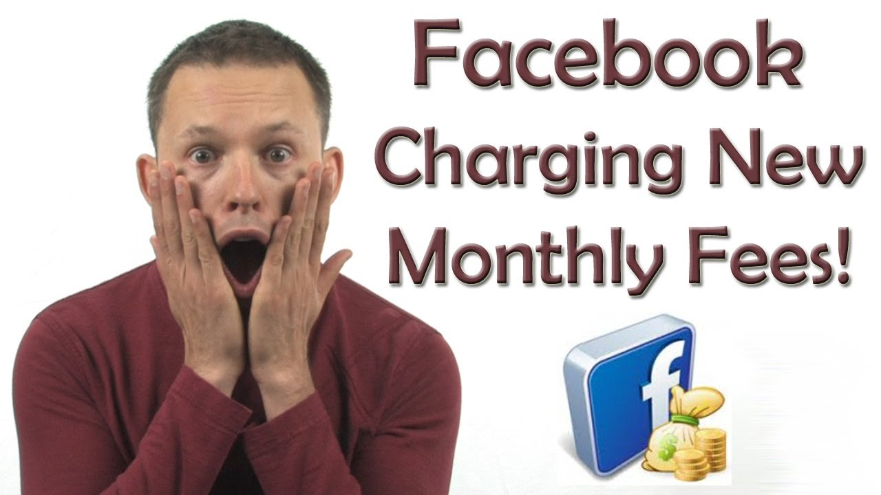 Facebook charging new monthly fees!