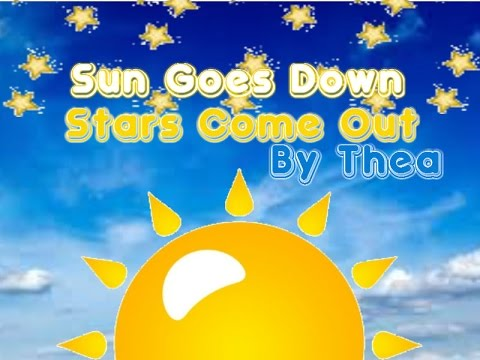 Sun Goes Down Stars Come Out | Thea - YouTube