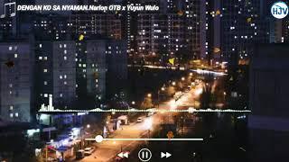 Download lagu DENGAN KO SA NYAMAN • Narlon OTB x Yuyun Wulo (HIP-H.mp3