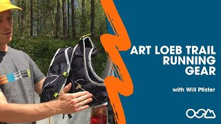 Will's Art Loeb Trail Running Gear