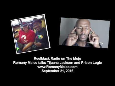 Reelblack Radio - Romany Malco Talks Tijuana Jackson and Prison Logic