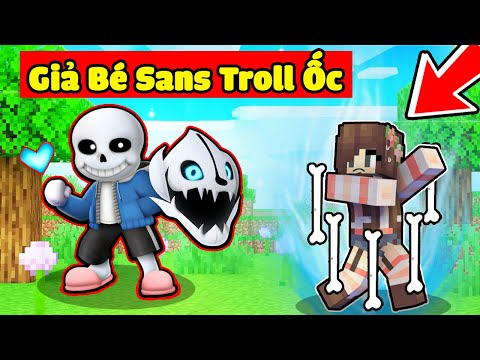 bqThanh Thử Thách Biến Thành BÉ SANS Siêu Mạnh Troll Ốc Trong Minecraft ?😂
