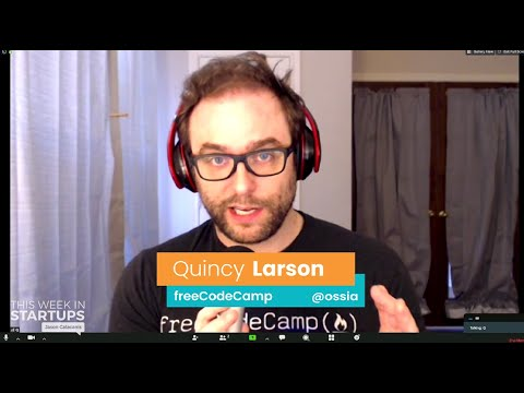 E1049 FreeCodeCamp's Quincy Larson On Democratizing Developer Skills, How To Get A Coding Job & More