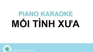 Mối tình xưa Karaoke   Piano Karaoke #4   Bội Ngọc Piano